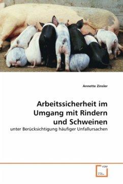 Arbeitssicherheit im Umgang mit Rindern und Schweinen