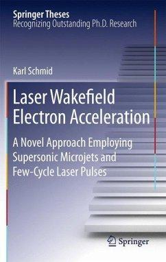 Laser Wakefield Electron Acceleration - Schmid, Karl
