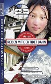 Reisen mit der Tibet-Bahn