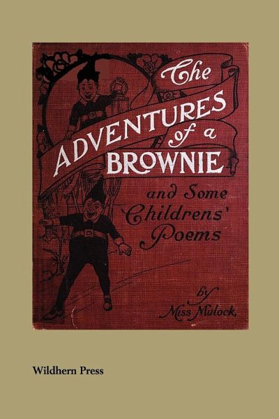 The Adventures of a Brownie (Illustrated Edition) - Mulock, Miss