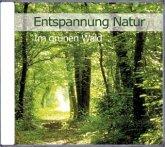 Entspannung Natur-Im Grünen Wald