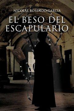 El Beso del Escapulario - Garcia, Nicolas Rosendo