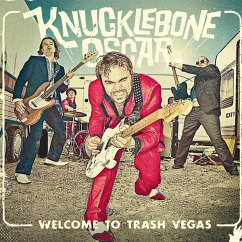 Welcome To Trash Vegas - Knucklebone Oscar
