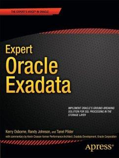 Expert Oracle Exadata - Osborne, Kerry;Johnson, Randy;Poder, Tanel