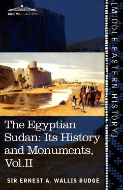 The Egyptian Sudan (in Two Volumes), Vol.II