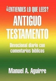 Antiguo Testamento - Aguirre, Manuel A.
