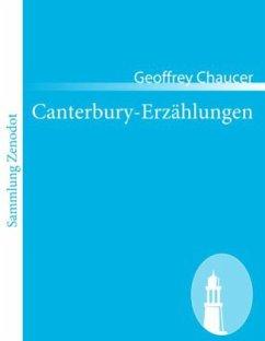 Canterbury-Erzählungen - Chaucer, Geoffrey