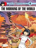Yoko Tsuno Vol. 6: the Morning of the World