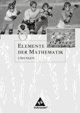 Elemente der Mathematik 8. Lösungen. Sekundarstufe 1. Passend zum Kernlehrplan G8 2007. Nordrhein-Westfalen