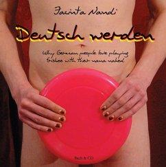 Deutsch werden: Why German people love playing ...