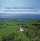 Burgen, Schlösser und Herrenhäuser in Mecklenburg-Vorpommern aus der Luft