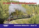 20 Jahre Harzer Schmalspurbahnen