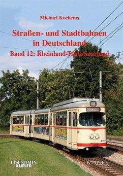 Strassen- und Stadtbahnen in Deutschland 12. Rh...