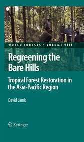Regreening the Bare Hills. World Forests, Band 8 (eBook) - David Lamb