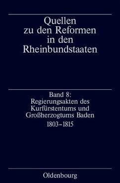 Regierungsakten des Kurfürstentums und Großherzogtums Baden