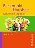 Blickpunkt Haushalt 2. Optionale Module. Schülerbuch. Niedersachsen.