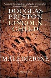 Maledizione - Child, Lincoln; Preston, Douglas