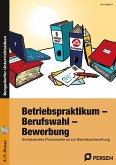 Betriebspraktikum - Berufswahl - Bewerbung