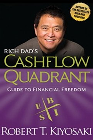 Rich Dad's Cashflow Quadrant - Kiyosaki, Robert T.