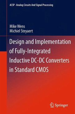 Design and Implementation of Fully-Integrated Inductive DC-DC Converters in Standard CMOS - Wens, Mike;Steyaert, Michiel