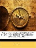 Annalen Der Landwirtschaft in Den Königlich Preussischen Staaten, Volume 11
