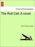 The Roll Call. A novel. Vol. I - Jervoise, Arthur Tristram