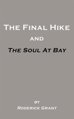 The Final Hike and The Soul at Bay