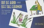 Out of Hand and Off the Fairway: The Humorous Side of Bridge and Golf