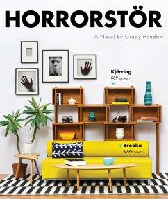 Horrorstör - Hendrix, Grady