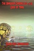 The Barsoom Chronicles #2 Gods of Mars