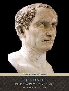 The Twelve Caesars - Suetonius