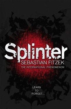 Splinter - Fitzek, Sebastian