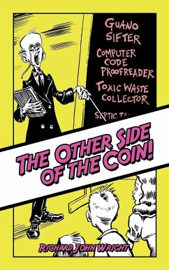 The Other Side of the Coin! - Wright, Richard John
