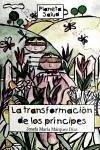 La transformación de los príncipes - Márquez Díaz, Josefa María