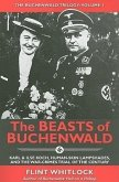 The Beasts of Buchenwald: Karl & Ilse Koch, Human-Skin Lampshades, and the War-Crimes Trial of the Century