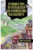Introduction to Integrated Geo-information Management