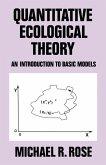 Quantitative Ecological Theory
