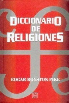 Diccionario de Religiones - Pike, Edgar Royston