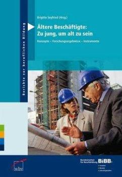 Ältere Beschäftigte: Zu jung, um alt zu sein