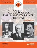 Russia under Tsarism and Communism 1881 - 1953