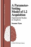 A Parameter-Setting Model of L2 Acquisition