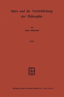 Marx und die Verwirklichung der Philosophie