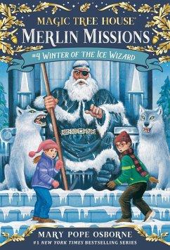 Magic Tree House #32 Winter Of The Ice Wizard - Osborne, Mary Pope