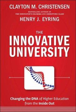 Innovative University - Christensen, Clayton M.; Eyring, Henry J.