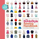 The Burdastyle Sewing Handbook: 5 Master Patterns, 15 Creative Projects [With Pattern(s)]