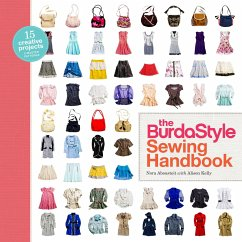 The Burdastyle Sewing Handbook: 5 Master Patterns, 15 Creative Projects [With Pattern(s)] - Abousteit, Nora; Kelly, Alison; BurdaStyle