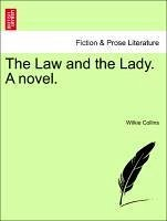 The Law and the Lady. A novel. Vol. II.