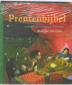 Prentenbijbel / druk 1 - Binsberg, Liesbeth Klapwijk, Vrouwke Scherpbier, Nelleke Wiersema, Bert