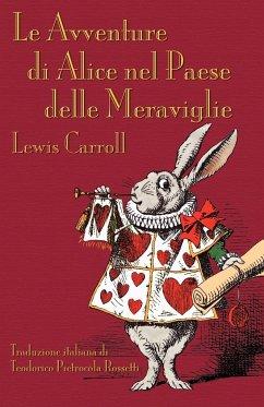 Le Avventure di Alice nel Paese delle Meraviglie: Alice's Adventures in Wonderland in Italian