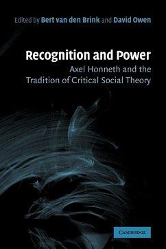 Recognition and Power - Brink, Bert Van Den; Owen, David